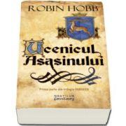 Robin Hobb - Ucenicul asasinului - Trilogia Farseer, partea I