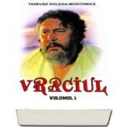 Vraciul, Volumul I (Tadeusz Dolega-Mostowicz)