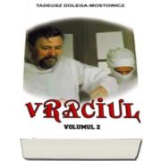 Vraciul, Volumul II (Tadeusz Dolega Mostowicz)