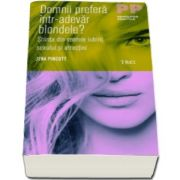 Jena Pincott, Domnii prefera intr-adevar blondele? Stiinta din spatele iubirii, sexului si atractiei