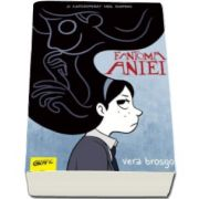 Fantoma Aniei (Vera Brosgol)