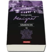 Georges Simenon, Integrala Maigret. Volumul VII