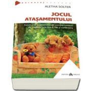 Aletha Solter, Jocul atasamentului - Rezolvarea problemelor de comportament ale copilului prin joaca, ras si conectare