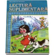 Lectura suplimentara, pentru clasa I - Basme, povesti, povestiri, poezii, fabule (Editie 2017)
