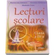 Lecturi scolare pentru clasa a IV-a - Magdalena Ionescu