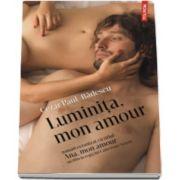 Cezar Paul Badescu, Luminita, mon amour - Editie limitata
