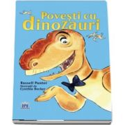 Povesti cu dinozauri (Nivel - Incepatori) - Russell Punter