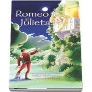 Romeo si Julieta (Nivel - Experimentati) Bazata pe piesa de teatru scrisa de William Shakespeare