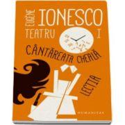 Eugene Ionesco, Teatru I. Cantareata cheala. Lectia - Editia a II-a