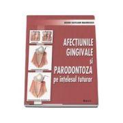 Afectiunile gingivale si parodontoza pe intelesul tuturor (Nouri Davijani Mahnoush)