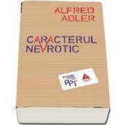 Caracterul nevrotic (Alfred Adler)