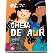 Cheia de aur - Colectia Kinra Girls (Volumul VI)
