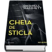 Cheia de sticla (Dashiell Hammett)