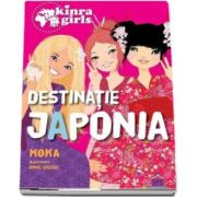 Colectia Kinra Girls - Destinatie Japonia (volumul 5)