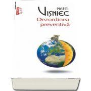 Matei Visniec, Dezordinea preventiva - Editie Top 10