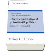 Elena Simina Tanasescu, Drept constitutional si institutii politice - Volumul II (Editia 15)