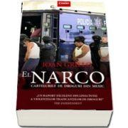 Ioan Grillo - El Narco. Cartelurile de droguri din Mexic
