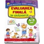 Alice Nichita, Evaluarea finala in gradinita 4-5 ani - Conform programei scolare in vigoare