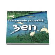 Frumoasele povestiri Zen - Editie cartonata si ingrijita de Nicolae Constantinescu