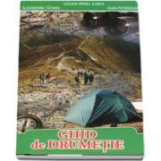 Irinel Lucian Ilinca - Ghid de drumetie - Editia a II-a, revizuita si adaugita
