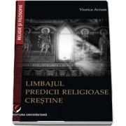 Limbajul predicii religioase crestine (Viorica Avram)