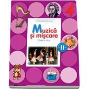 Florentina Chifu - Muzica si miscare. Manual pentru clasa a IV-a, Semestrul II - Contine CD cu editia digitala