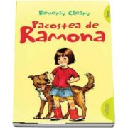 Beverly Cleary, Pacostea de Ramona - (Editie Paperback)