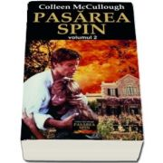 Colleen Mc. Cullough, Pasarea spin - Volumul II