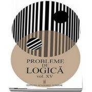 Probleme de logica - Volumul XV
