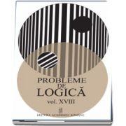 Probleme de logica - Volumul XVIII