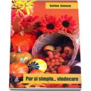 Pur si simplu… vindecare - Dr. Sorina Soescu