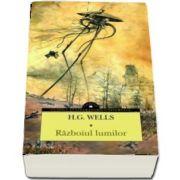 H. G. Wells, Razboiul lumilor - Colectia, clasici ai literaturii universale