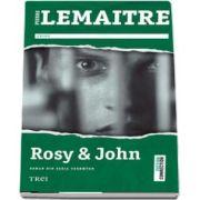 Rosy si John (Pierre Lemaitre)