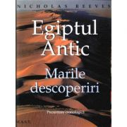 Egiptul Antic - Marile Descoperiri (Nichlas Reeves)