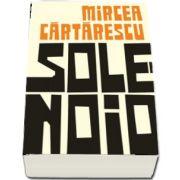 Mircea Cartarescu, Solenoid - Editia a III-a