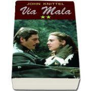 John Knittel, Via Mala - Volumul II