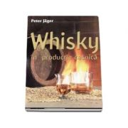 Whisky in productie casnica