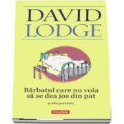 David Lodge, Barbatul care nu voia sa se dea jos din pat si alte povestiri