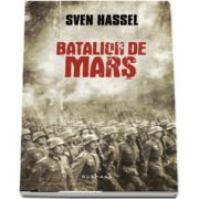 Sven Hassel, Batalion de mars - Editia 2017