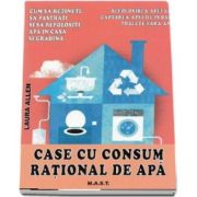 Laura Allen, Case cu consum rational de apa