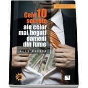 Alex Becker, Cele 10 secrete ale celor mai bogati oameni din lume