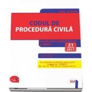 Codul de procedura civila. Legislatie consolidata si INDEX - Cu ultimele modificari aduse prin Legea nr. 17-2017 (M. Of. nr. 196 din 21 martie 2017) Editie ingrijita de Dan Lupascu