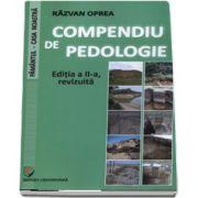 Razvan Oprea, Compendiu de pedologie - Editia a II-a, revizuita (Pamantul - Casa noastra)