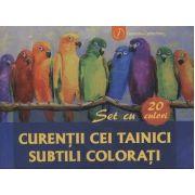 Curentii cei tainici subtili colorati - Setul contine 20 de planse cu mostre de culori