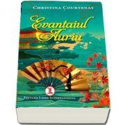 Evantaiul auriu (Christina Courtenay)