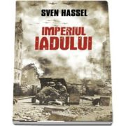 Sven Hassel, Imperiul Iadului - Editia 2017