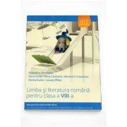 Florentina Samihaian - Limba si literatura romana pentru clasa a VIII-a. Metoda STIU-DESCOPAR-APLIC (Editia 2015)