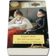 Pagini alese din literatura rusa a secolului al XIX-lea (Clasici ai literaturii universale)