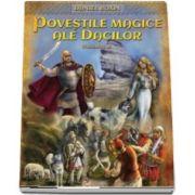 Daniel Roxin, Povestile magice ale dacilor, volumul 2