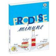 Nathalie Cousin, Produse Minune - 1001 Utilizari ale celor mai banale produse